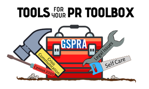 "Image says ""TOOLS FOR YOUR PR TOOLBOX"" w/GSPRA logo & tools labled Census 2020,Crisis Communication,Legal Issues,Self Care"